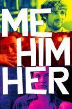 Me Him Her ( 2016 )