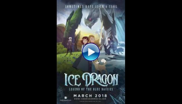 Ice Dragon: Legend of the Blue Daisies (2019)