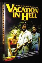 A Vacation in Hell (1979)