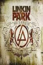 Linkin Park: Road to Revolution (Live at Milton Keynes) ( 2008 )