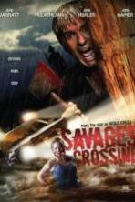 Savages Crossing ( 2013 )