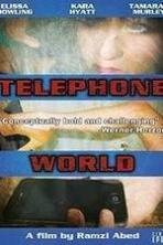 Telephone World ( 2013 )