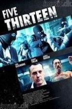 Five Thirteen ( 2013 )