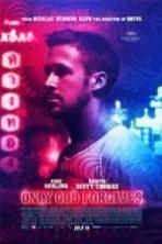 Only God Forgives ( 2013 )
