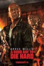 A Good Day to Die Hard ( 2013 )