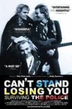 Cant Stand Losing You Surviving the Police ( 2013 )