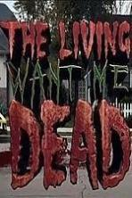 The Living Want Me Dead (2011)