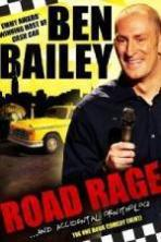 Ben Bailey Road Rage (2011)