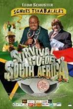Schuks Tshabalala's Survival Guide to South Africa ( 2010 )