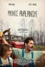 Prince Avalanche ( 2013 )