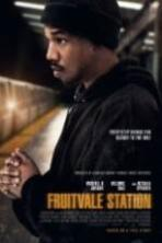 Fruitvale Station ( 2013 )