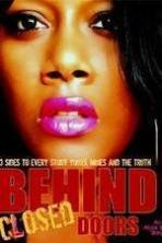 Behind Closed Doors Movie ( 2013 )