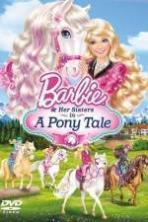 Barbie And Her Sisters in A Pony Tale ( 2013 )