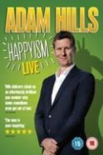 Adam Hills: Happyism ( 2013 )