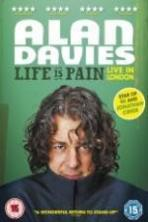Alan Davies Life Is Pain ( 2013 )