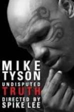 Mike Tyson Undisputed Truth ( 2013 )