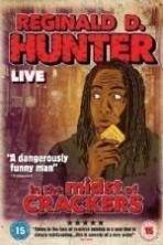 Reginald D Hunter Live In the Midst of Crackers ( 2013 )