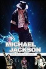 Michael Jackson: Life, Death and Legacy ( 2013 )