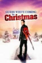 Guess Who's Coming to Christmas ( 2013 )
