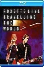 Roxette LIVE Travelling The World ( 2014 )