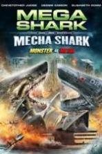 Mega Shark vs. Mecha Shark ( 2014 )