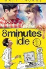 8 Minutes Idle ( 2014 )