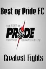 Best of Pride FC Greatest Fights ( 2014 )