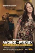 Paycheck to Paycheck-The Life and Times of Katrina Gilbert ( 2014 )