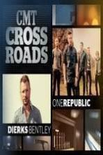 CMT Crossroads: OneRepublic and Dierks Bentley ( 2014 )