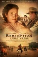 The Redemption of Henry Myers ( 2014 )