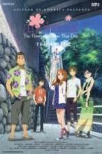 Anohana the Movie The Flower We Saw That Day ( 2013 )