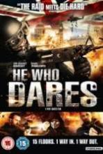 He Who Dares ( 2014 )