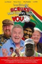 Schuks! Your Country Needs You ( 2013 )