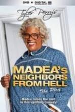 Tyler Perrys Madeas Neighbors From Hell ( 2014 )