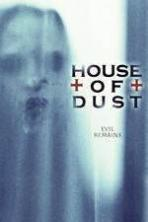 House of Dust ( 2013 )