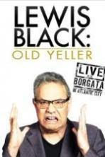 Lewis Black: Old Yeller - Live at the Borgata ( 2013 )