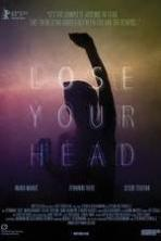 Lose Your Head ( 2013 )