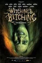 Witching and Bitching ( 2013 )