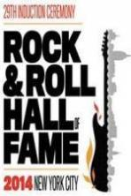 The 2014 Rock & Roll Hall of Fame Induction Ceremony ( 2014 )