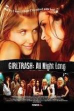 Girltrash All Night Long ( 2014 )