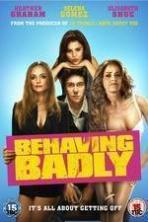 Behaving Badly ( 2014 )