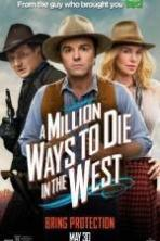 A Million Ways to Die in the West ( 2014 )