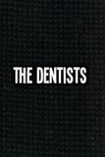 The Dentists ( 2014 )