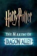 Harry Potter: The Making of Diagon Alley ( 2014 )