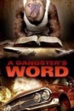 A Gangster's Word ( 2013 )