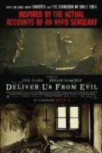 Deliver Us from Evil ( 2014 )