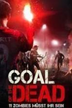 Goal of the Dead ( 2014 )