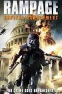 Rampage: Capital Punishment ( 2014 )