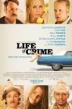 Life of Crime ( 2013 )