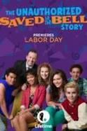 The Unauthorized Saved by the Bell Story ( 2014 )